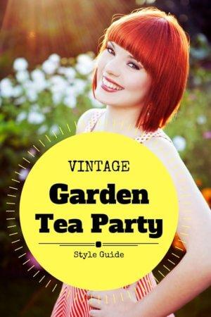 Vintage Garden Tea Party Style Guide