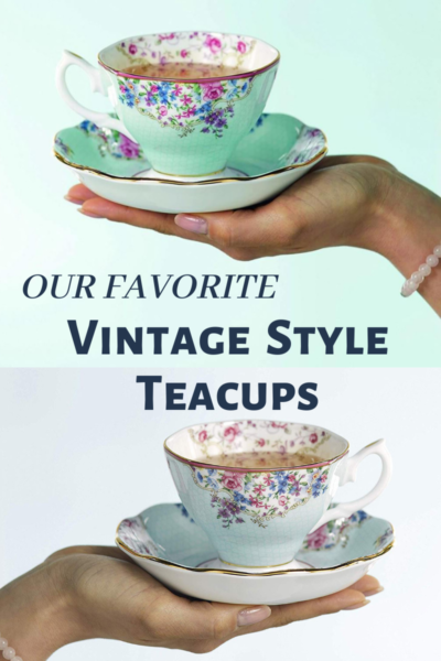Our Favorite Vintage Style  Teacups