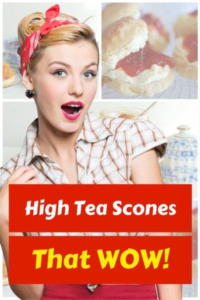 Fabulous Scones for Vintage High Teas