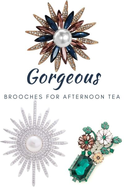 Beautiful Brooches For Afternoon Tea