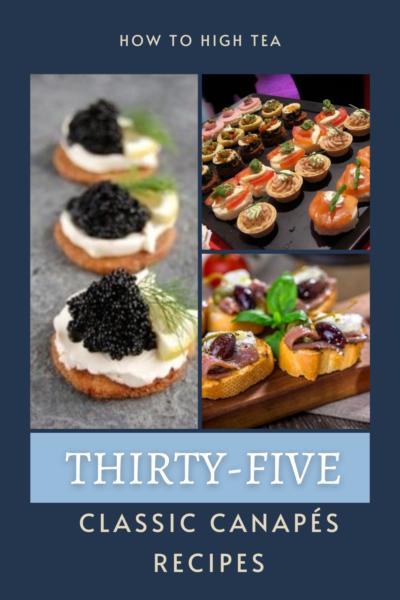 THIRTY-FIVE CLASSIC CANAPÉS Recipes
