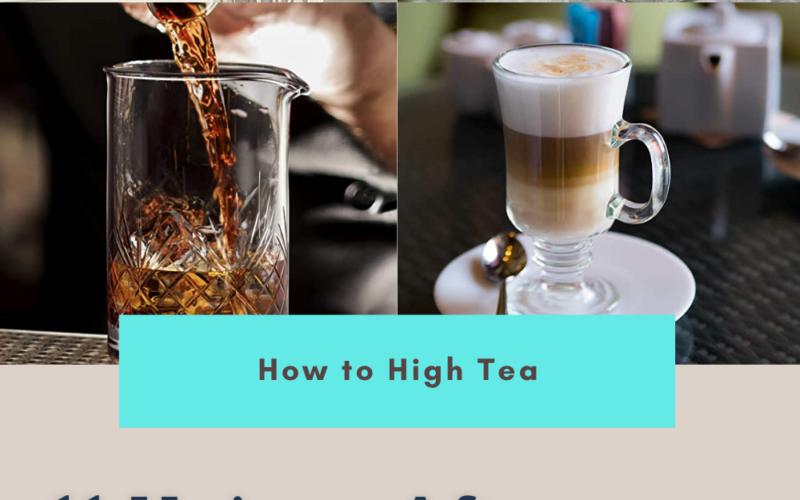 11 Unique Afternoon Tea Drinks